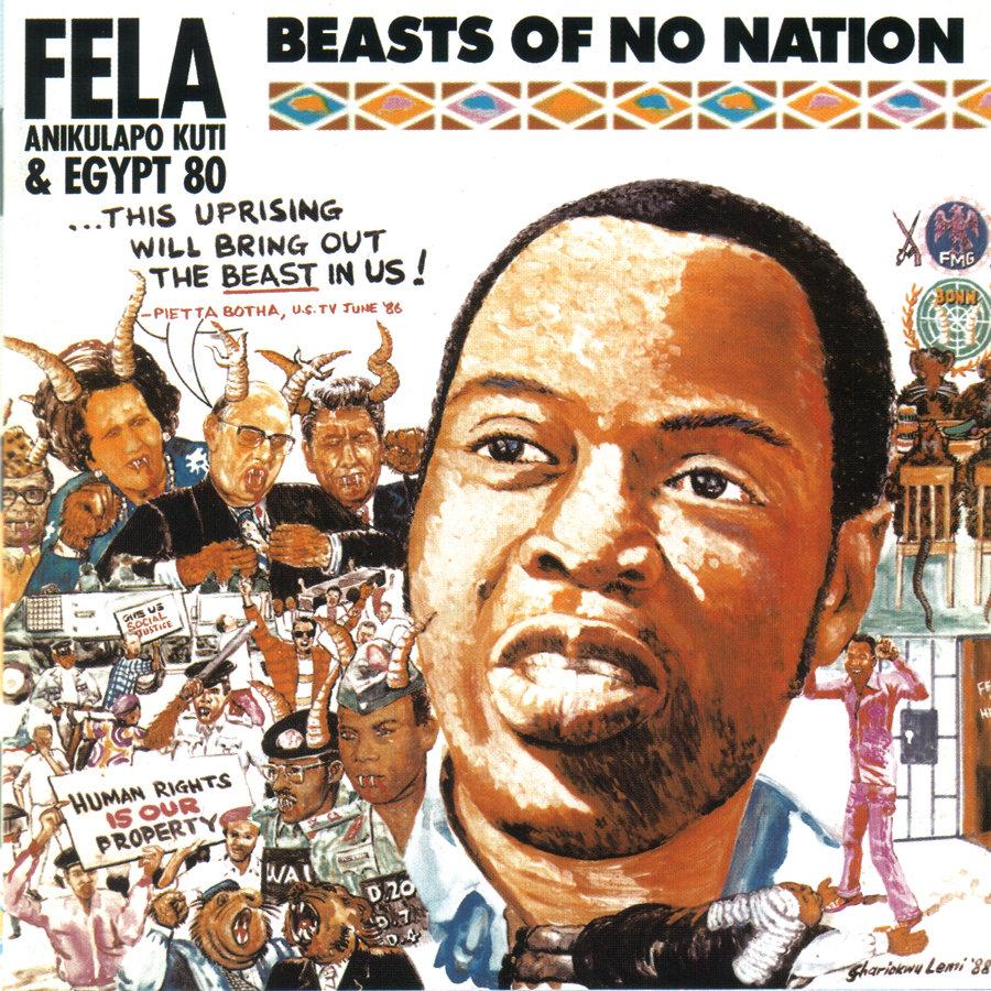 Beasts Of No Nation (1989) | Fela Kuti