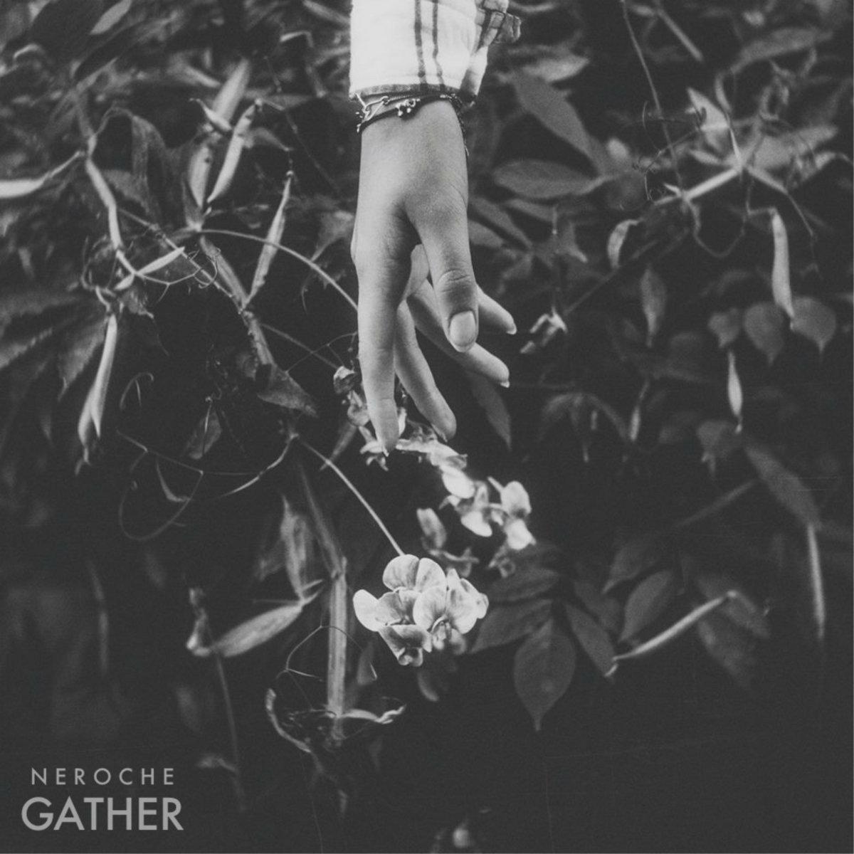 Neroche - Gather (2016)