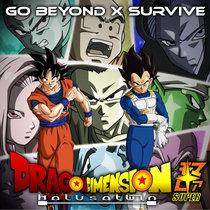Go Beyond x Survive (Dragon Dimension X) cover art