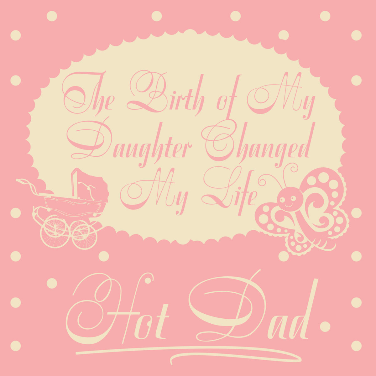the birth of my daughter A life changing moment - the birth of my daughter 4 pages 892 words november 2014 saved essays save your essays here so you can locate them quickly.