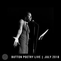 Button Poetry Live - July 2018 cover art