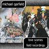 Love Scenes & Field Recordings Cover Art