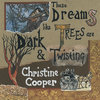 These Dreams Like Trees Are Dark And Twisting Cover Art