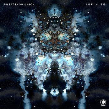 Infinite by Sweatshop Union