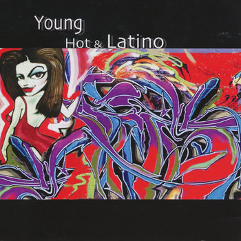 Young, Hot & Latino