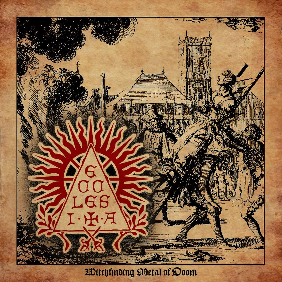 Ecclesia Doom Metal Witchfinding Metal of Doom