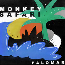 Monkey Safari - Palomar cover art