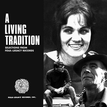 A Living Tradition: Selections from Folk-Legacy Records main photo