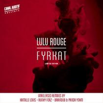"""Lulu Rouge - """"Fyrkat"""" remixed (vinyl + digital) cover art"""
