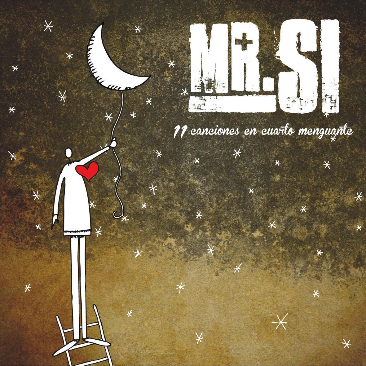 11 canciones en cuarto menguante | Mr.Sí