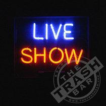 Live at The Trash Bar cover art