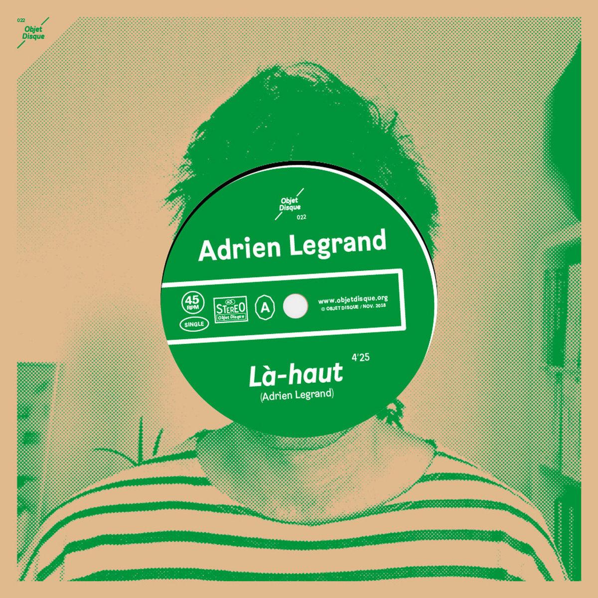 Adrien Legrand Là-haut