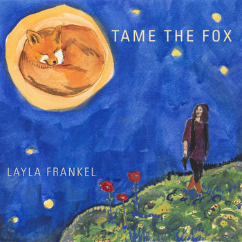 Tame The Fox by Layla Frankel
