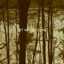 Let Water Come cover art