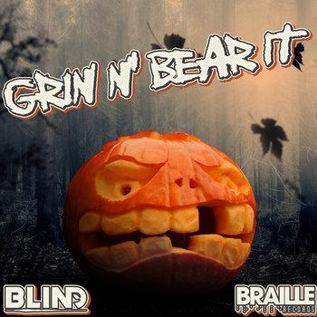 Grin N' Bear It by bLiNd