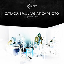Cataclysm... Live at Cafe Oto cover art