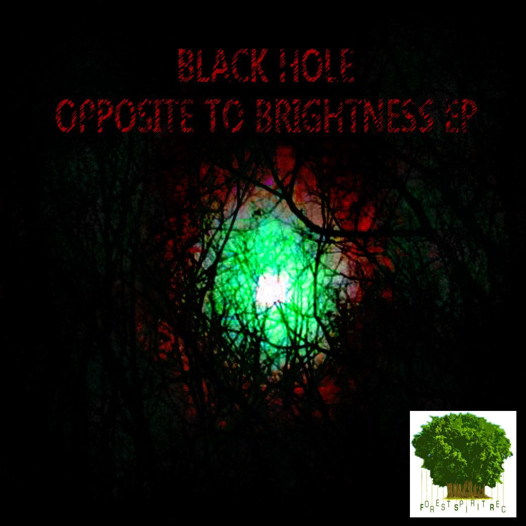 Black Hole Opposite To Brightness Ep Forest Spirit Records
