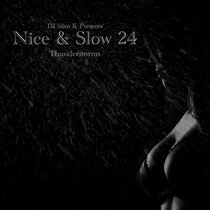 Nice & Slow 24 (Thunderstorms) cover art