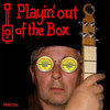 Playin' Out of the Box Cover Art