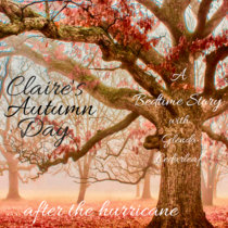 Bedtime Story: Claire's Autumn Day cover art