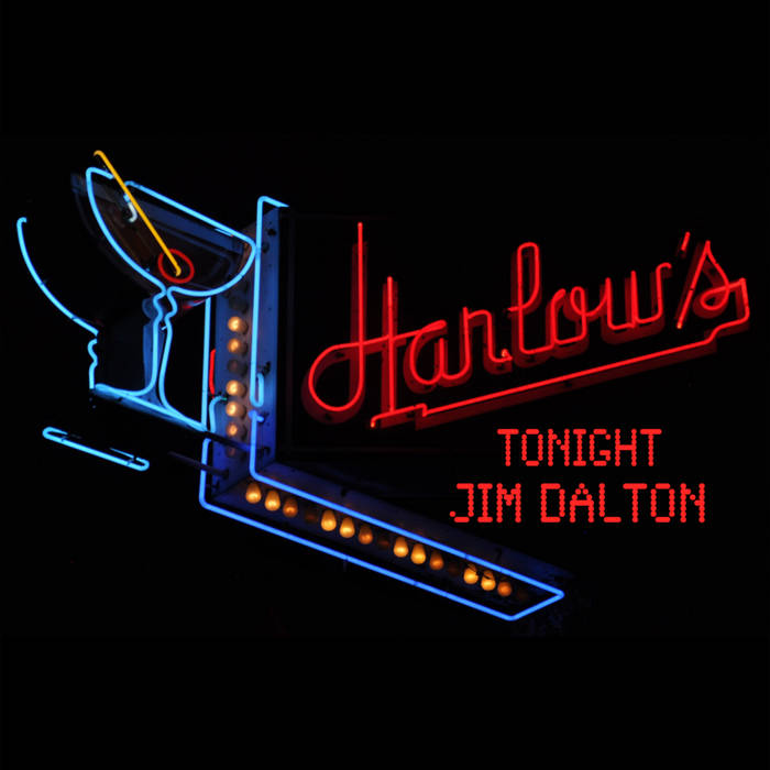 Live at Harlow's by Jim Dalton