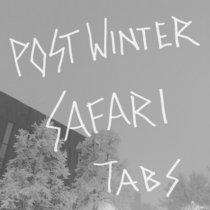 Postwinter Safari Tabs cover art