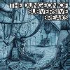 the Dungeon of Subversive Breaks Cover Art