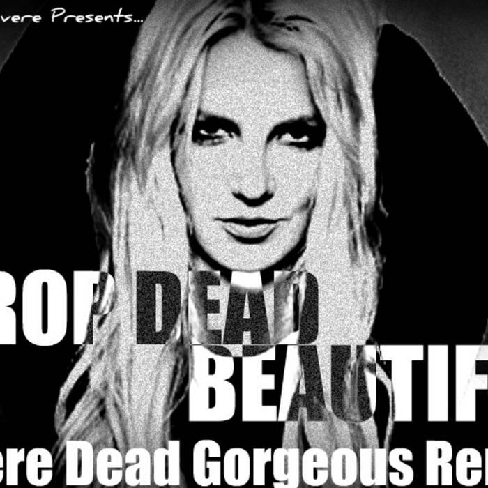 Beautiful drop dead