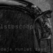 Deja runlet zeus (reworks vol. I) cover art