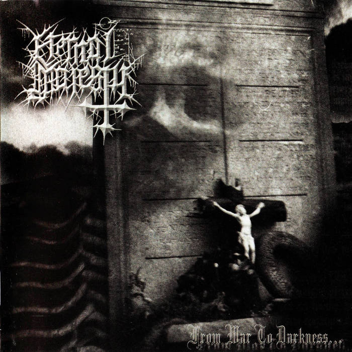 ETERNAL MAJESTY FROM WAR TO DARKNESS