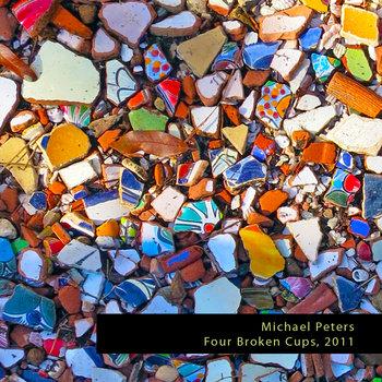 Four Broken Cups, 2011
