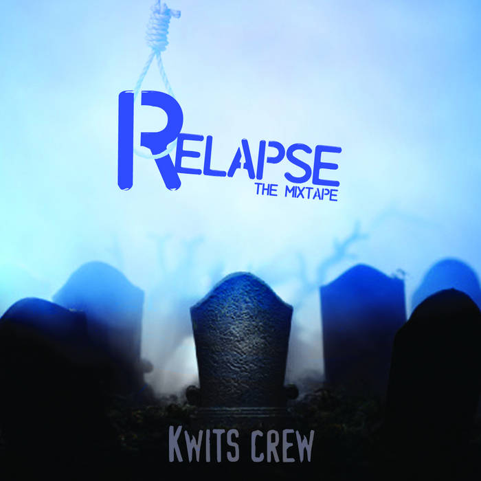 SCR003: KWITS Crew - The Relapse Mixtape [2008], by Sub Conscious Records