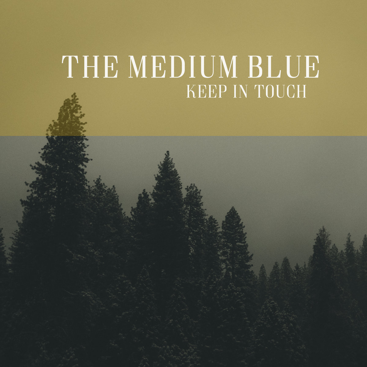 KEEP IN TOUCH [Single] by THE MEDIUM BLUE