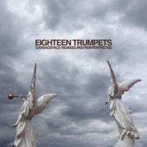 EIGHTEEN TRUMPETS cover art