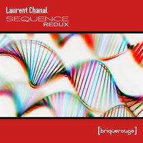 [BR176RX] : Laurent Chanal - Sequence [David Duriez Redux] cover art