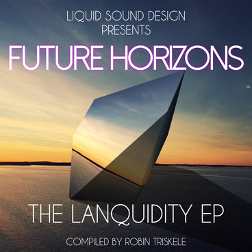 Future Horizons - The Lanquidity EP (compiled by Robin Triskele) main photo