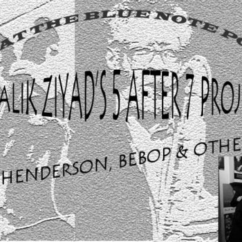 Live at the Blue Note Poznan: Mingus, Henderson, Bebop and Other Things by Saalik Ziyad's 5 after 7 Project