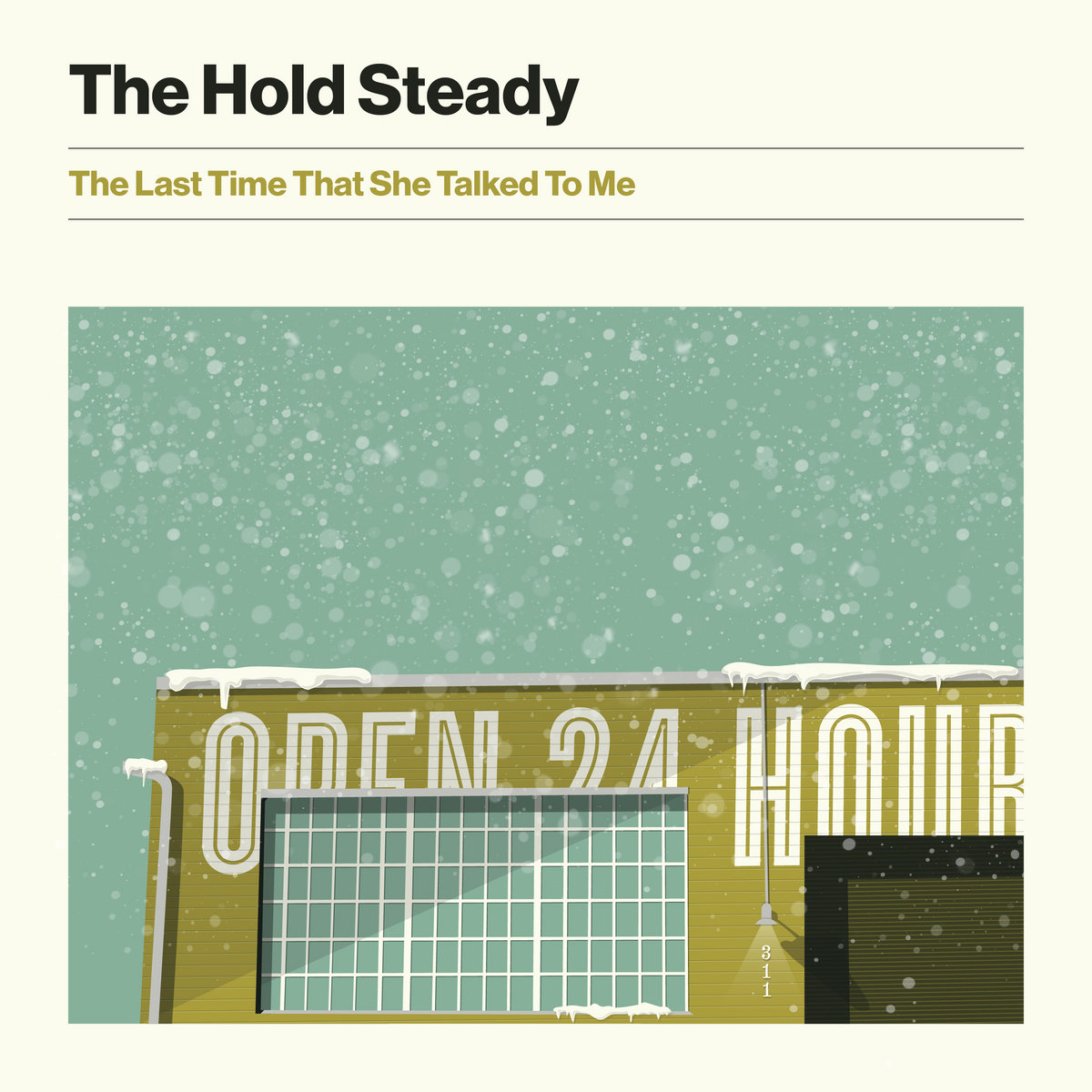 The Last Time That She Talked To Me by The Hold Steady