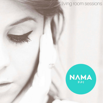 Living Room Sessions by Nama Ray