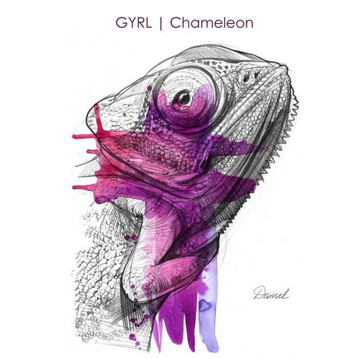 chameleon  gyrl  drosssel