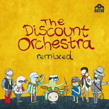 Discount Orchestra Remixed - EP by The Discount Orchestra
