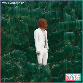WAVE LENGTH - EP by Phoenix Manson