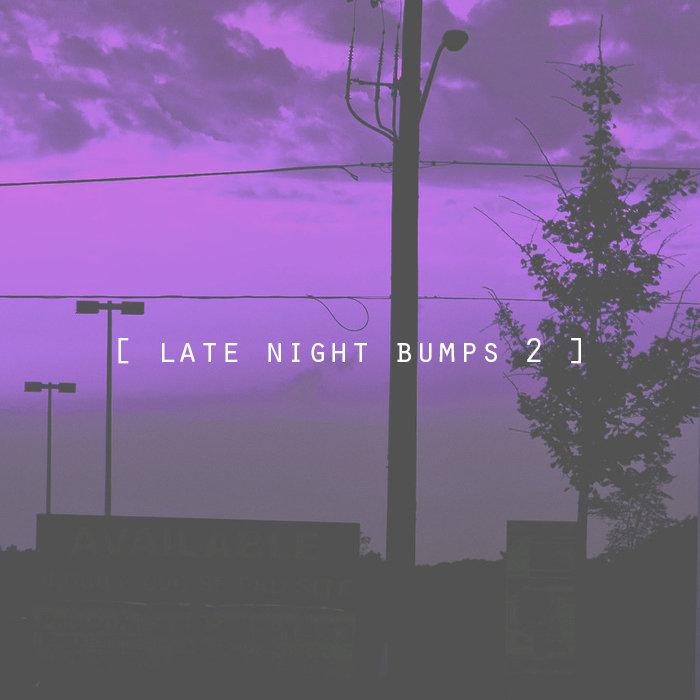 late night bumps 2] | bsd u