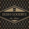 Irish Goodbye Cover Art