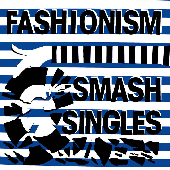 Fashionism – Smash Singles LP