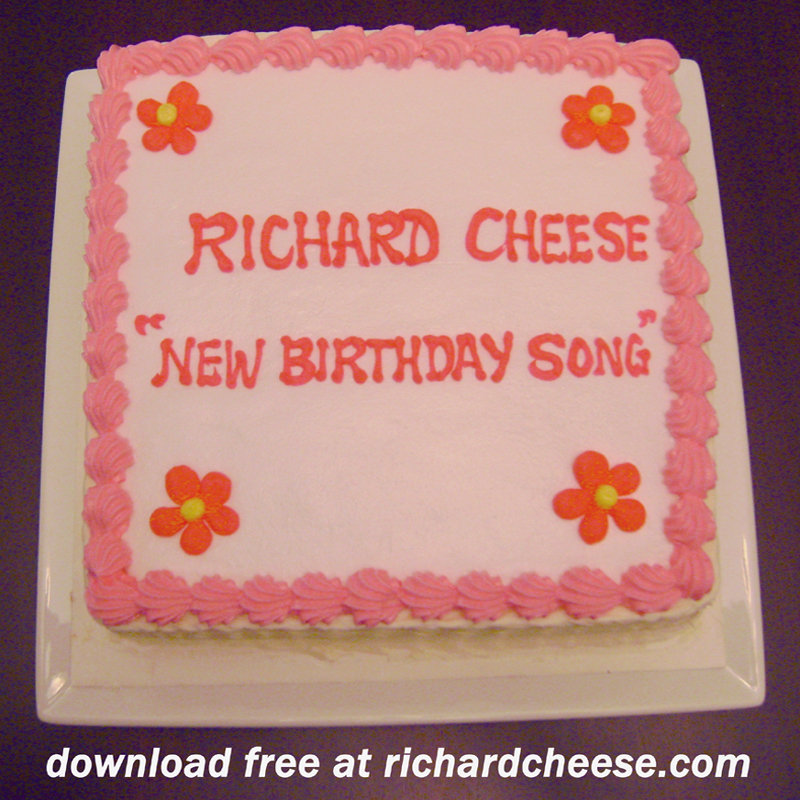 Fine Richard Cheese New Birthday Song Instrumental Free Richard Funny Birthday Cards Online Fluifree Goldxyz