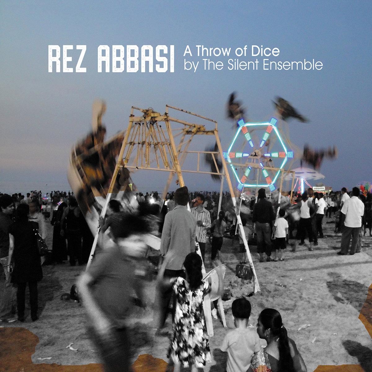 Rez Abbasi - A Throw Of Dice