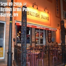 Sept 19 2016 @ (Late Show) British Arms Pub - Barrie, ON cover art