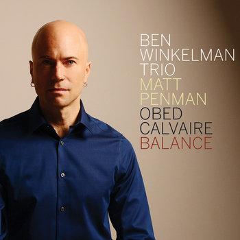 Balance by Ben Winkelman Trio