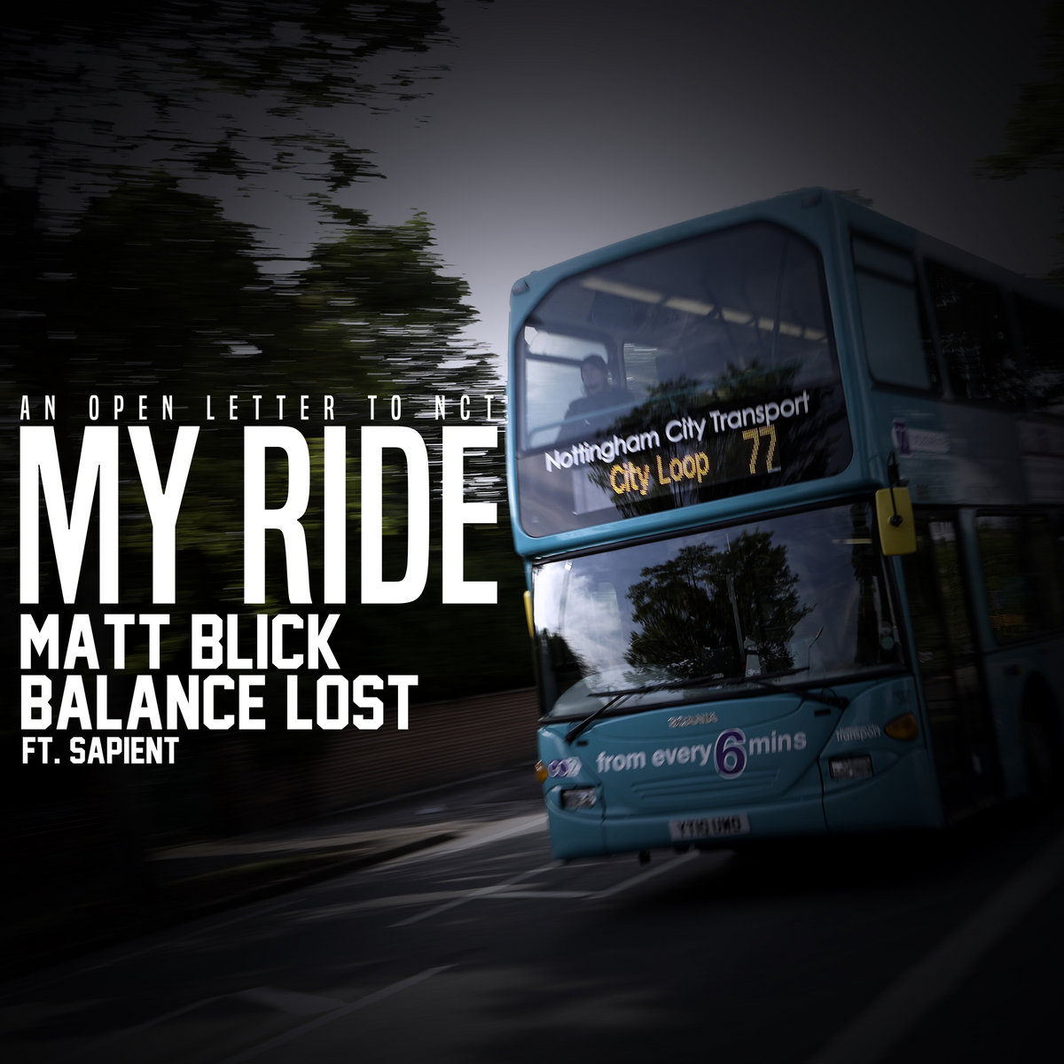 My Ride (An Open Letter To NCT) by Matt Blick & Balance Lost ft. Sapient